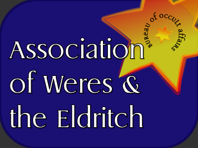 Association of Weres & the Eldritch