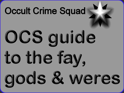 Guide to Fay, Gods & Weres