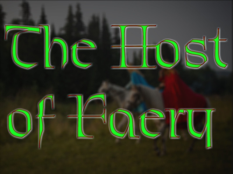 The Host of Faery