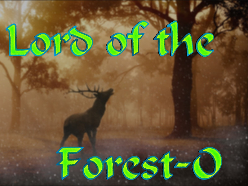 Lord of the Forest-O