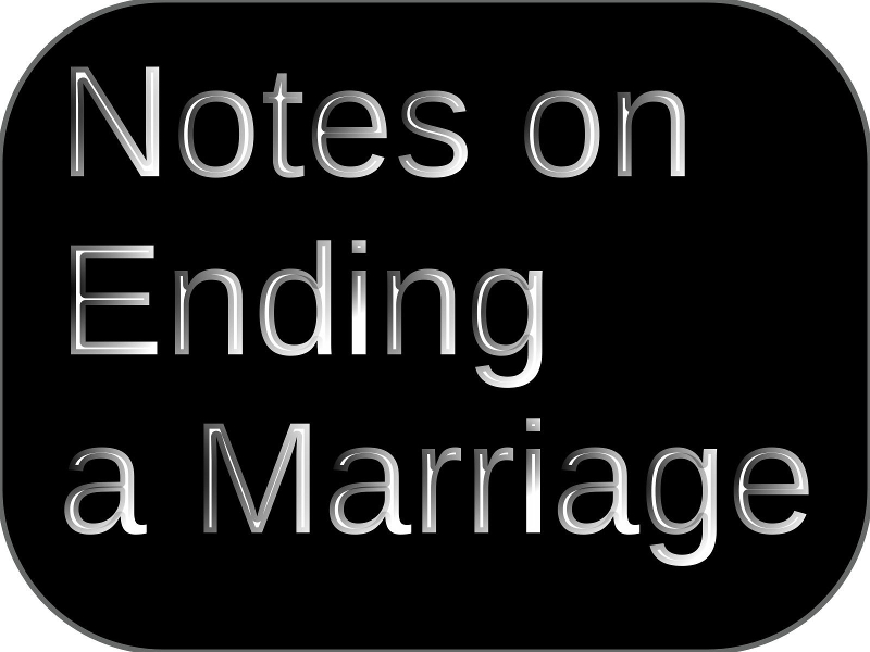 Notes on End of a Marriage