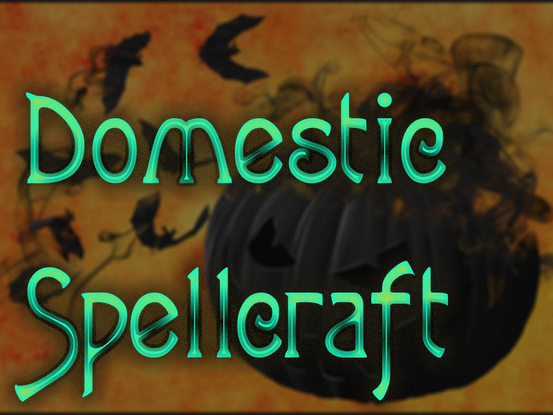 Domestic Spellcraft