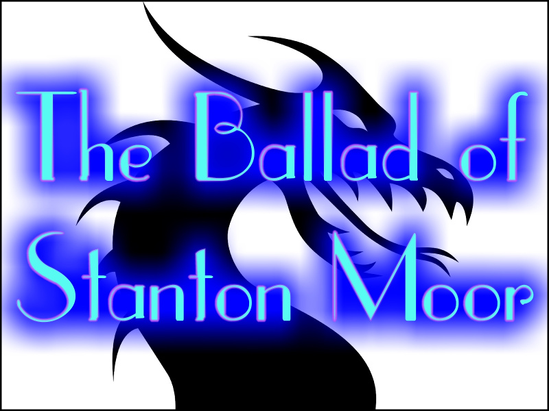 The Ballad of Stanton Moor